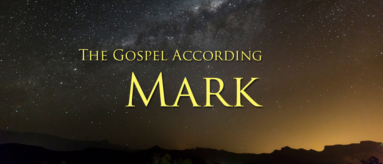 Read the Gospel of Mark